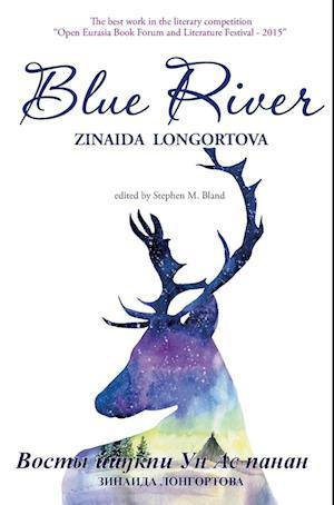 Bog, hardback Blue River af Zinaida Longortova