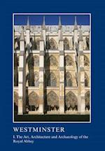 Westminster Part I (British Archaeological Association Conference Transactions)