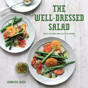 Bog, hardback The Well-Dressed Salad af Jennifer Joyce