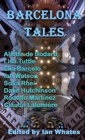 Bog, hardback Barcelona Tales af Aliette De Bodard