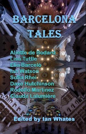 Bog, paperback Barcelona Tales af Aliette De Bodard, Lisa Tuttle