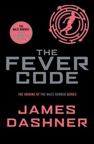 Bog, paperback Fever Code, The (PB) - B-format af James Dashner