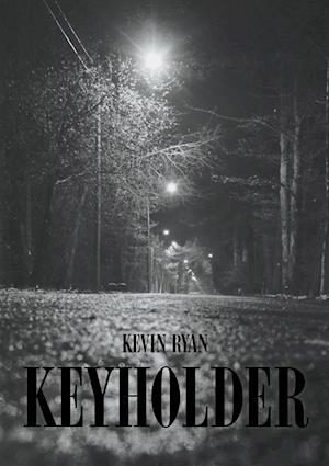 Bog, paperback Keyholder af Kevin Ryan