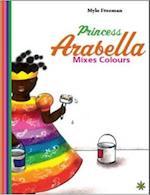 Princess Arabella Mixes Colours