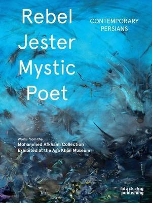 Bog, hardback Rebel, Jester, Mystic, Poet af Shiva Ahmado