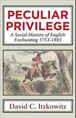 Peculiar Privilege (Classics in Social and Economic History, nr. 5)
