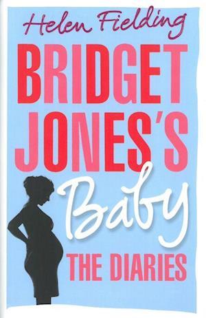 Bridget Jones's Baby af Helen Fielding
