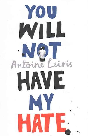You Will Not Have My Hate af Antoine Leiris
