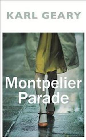 Montpelier Parade af Karl Geary