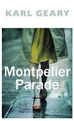 Montpelier Parade af Karl Geary