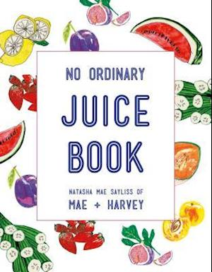 Bog, paperback Mae + Harvey No Ordinary Juice Book