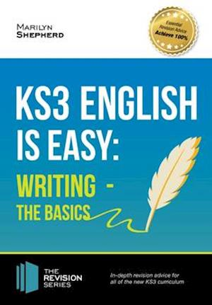 Bog, paperback KS3: English is Easy - Writing (the Basics). Complete Guidance for the New KS3 Curriculum af Marilyn Shepherd
