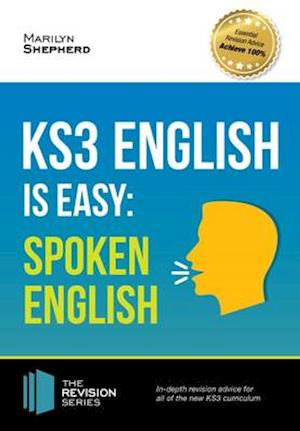 Bog, paperback KS3: English is Easy - Spoken English. Complete Guidance for the New KS3 Curriculum. Achieve 100% af Marilyn Shepherd