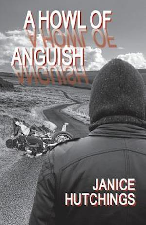 Bog, paperback A Howl of Anguish af Janice Hutchings