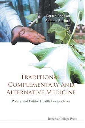 Bog, paperback Traditional, Complementary and Alternative Medicine: Policy and Public Health Perspectives af Fredi Kronenberg