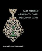Rare Antique Asian & Colonial Decorative Arts