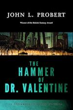 The Hammer of Dr Valentine (Snowbooks Horror Novellas)