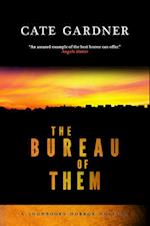 The Bureau of Them (Snowbooks Horror Novellas)