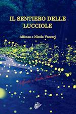 Il Sentiero Delle Lucciole af Nicola Vaccari, Alfonso Vaccari