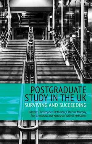 Bog, paperback Postgraduate Study in the UK - Surviving and Succeeding af Christopher McMaster