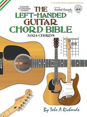 Bog, hardback The Left-Handed Guitar Chord Bible af Tobe A. Richards
