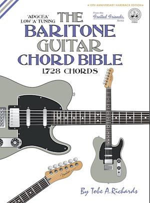 Bog, hardback The Baritone Guitar Chord Bible af Tobe A. Richards