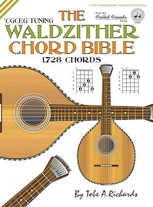 Bog, hardback The Waldzither Chord Bible af Tobe A. Richards