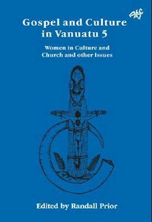 Gospel and Culture in Vanuatu 5 af Douglas Pratt