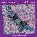 An Australian 1,2,3 of Animals af Bronwyn Bancroft