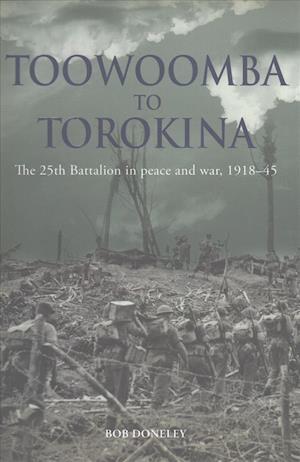 Bog, hardback Toowoomba to Torokina af Bob Doneley