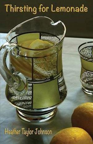 Thirsting for Lemonade af Heather Taylor Johnson