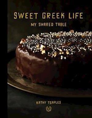 Bog, hardback Sweet Greek Life af Kathy Tsaples