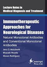 Immunotherapeutic Approaches for Neurological Diseases