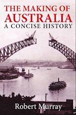 The Making of Australia af Robert Murray