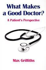 What Makes a Good Doctor?