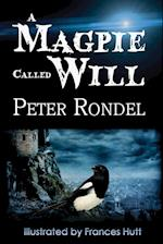 A Magpie Called Will af Peter Rondel