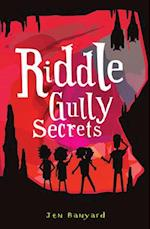 Riddle Gully Secrets (Riddle Gully)