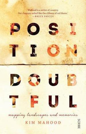 Bog, paperback Position Doubtful af Kim Mahood