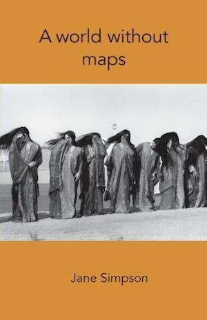 Bog, paperback A World Without Maps af Jane M. Simpson
