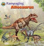 Rampaging Allosaurus (When Dinosaurs Ruled the Earth)