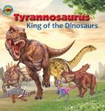 Tyrannosaurus King of the Dinosaurs (When Dinosaurs Ruled the Earth)
