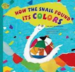 How the Snail Found Its Colors (Stories of Art)
