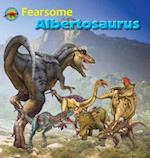 Fearsome Albertosaurus (When Dinosaurs Ruled the Earth)