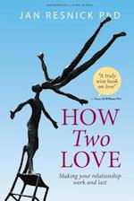 How Two Love