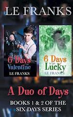 6 Days to Valentine/6 Days to Get Lucky
