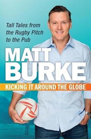 Kicking it Around the Globe af Matthew Burke