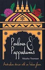 Pavlova & Pappadums