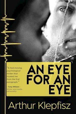 Bog, paperback An Eye for an Eye af Arthur Klepfisz