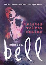 Twisted Velvet Chains (Bell Collection)