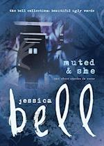 Muted and She (Bell Collection)